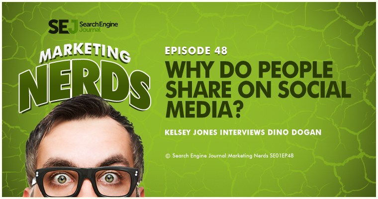 New #MarketingNerds Podcast: Why Do People Share on Social Media?