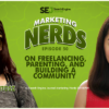 Catherine Quiambao Joins #MarketingNerds to Talk Freelancing, Parenting, and Building a Community