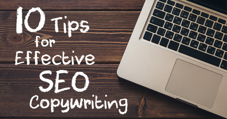 10 Tips for Effective SEO Copywriting | Search Engine Journal