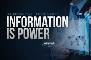 SEO Reporting in the Enterprise: Information is Power