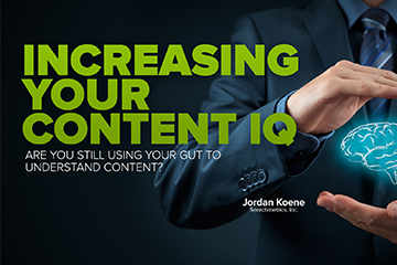 Increasing Your Content IQ | Search Engine Journal