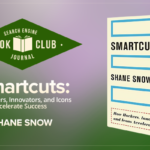 #SEJBookClub: Smartcuts: Why Some Succeed When Others Flop