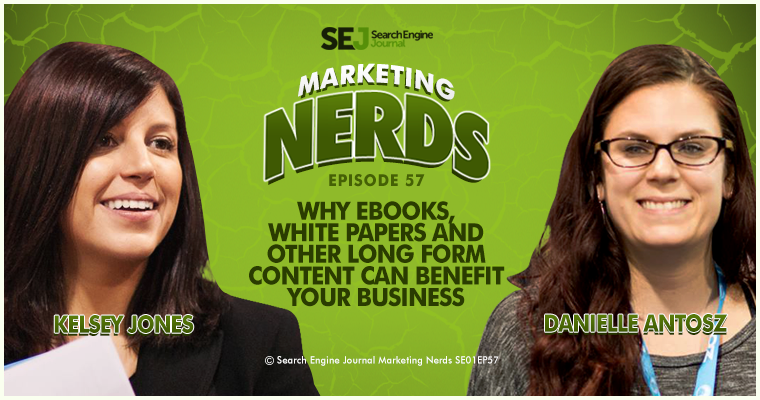 New #MarketingNerds Podcast: Why Ebooks, White Papers, and Other Long Form Content can Benefit Your Business