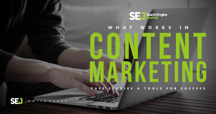 Announcing What Works in Content Marketing: A White Paper