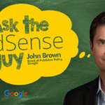 Send Your AdSense Questions to John Brown | SEJGoogle and SEJ Launch 'Ask the AdSense Guy'