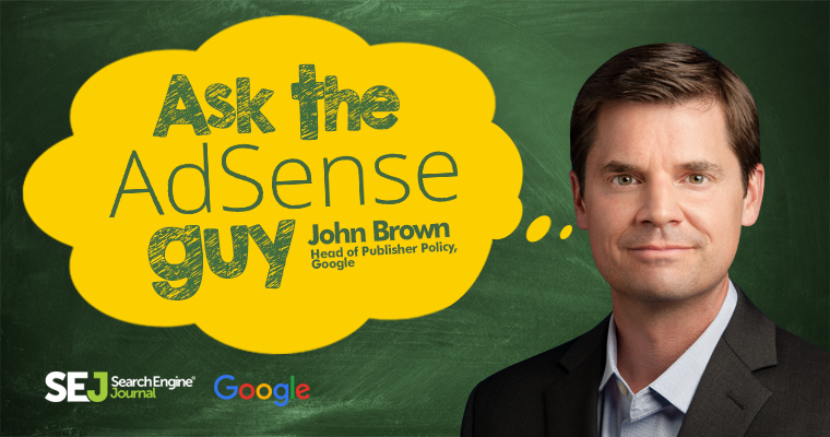 Google and SEJ Launch 'Ask the AdSense Guy'