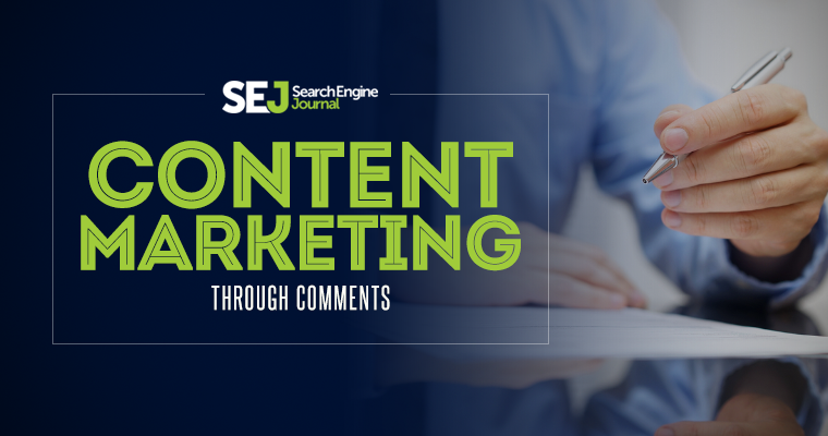 Content Marketing Through Comments
