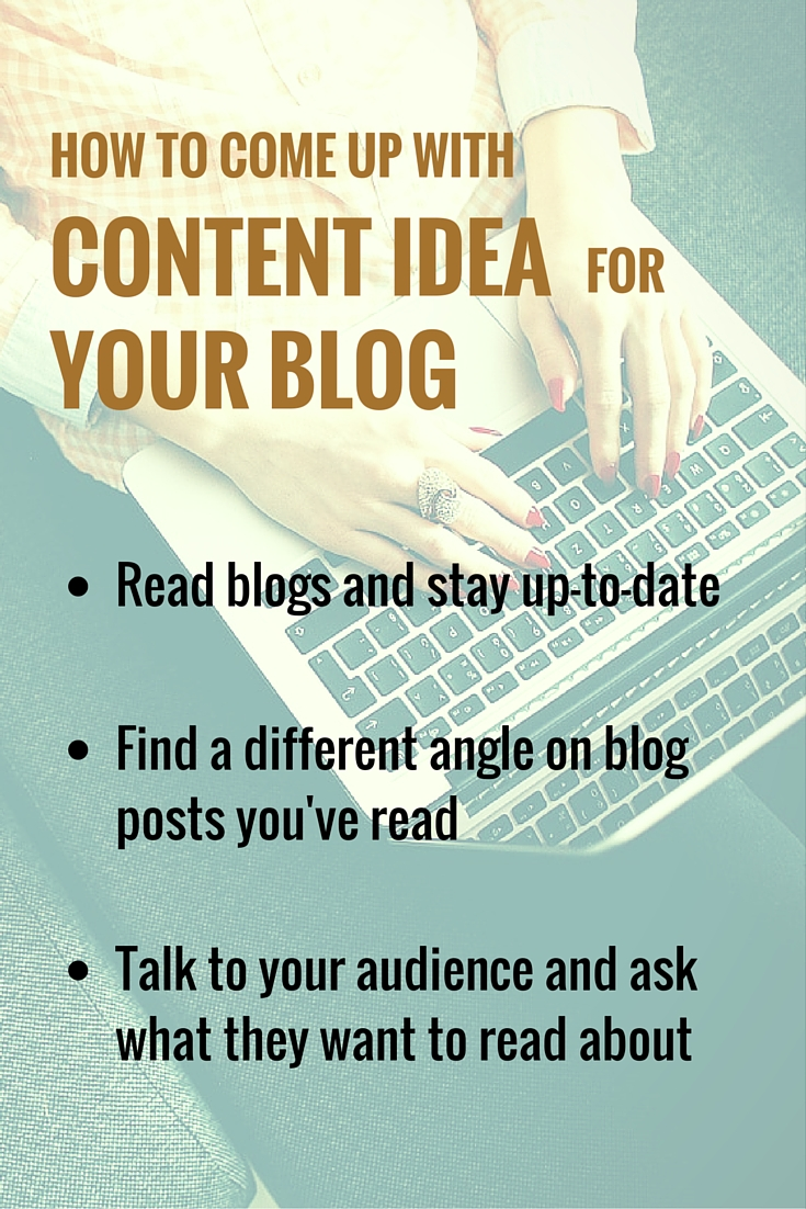 How to Come up With Content Idea for Your Blog