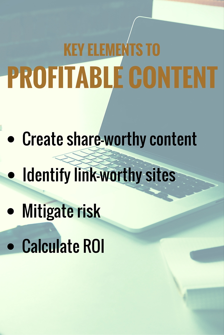 Key Elements to Profitable Content