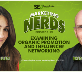 New #MarketingNerds Podcast: Examining Organic Promotion and Influencer Networking