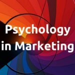 Psychology in Marketing: What Influences Our Decisions | SEJ