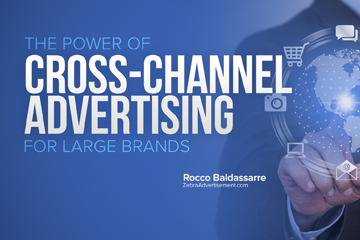 Cross-Channel Marketing Success for Big Brands