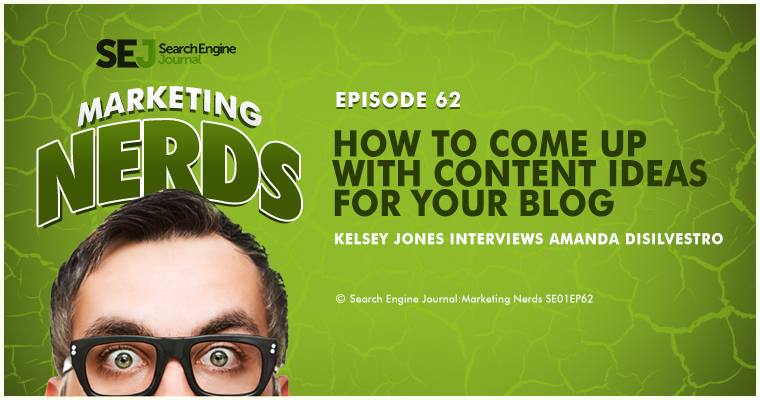 New #MarketingNerds Podcast: How to Come up With Content Ideas for Your Blog