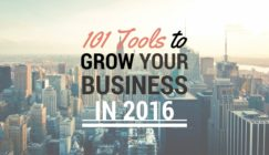 101 Tools to Grow Your Business in 2016