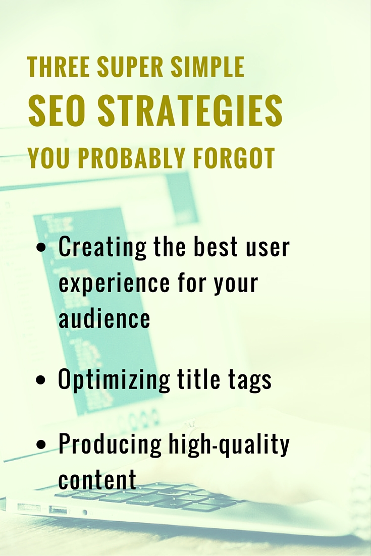 3 SEO Strategies You Probably Forgot