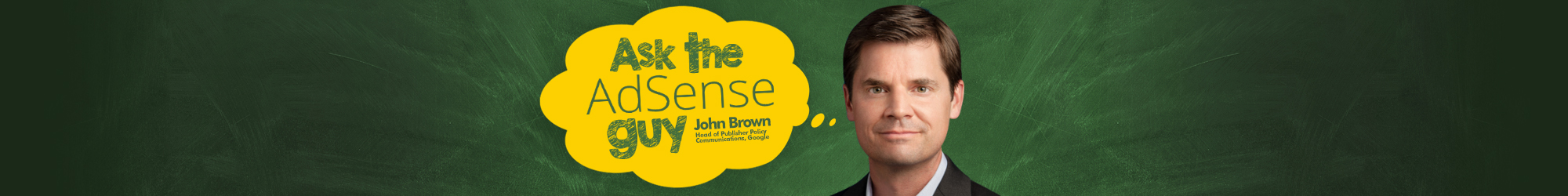 Send Your AdSense Questions to John Brown
