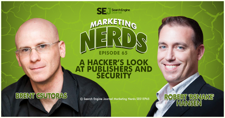 Robert 'RSnake' Hansen Talks Website Security on #MarketingNerds Podcast