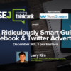 #SEJThinkTank Recap: The Ridiculously Smart Guide to Facebook & Twitter Advertising