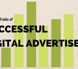 The 5 Traits of Successful Digital Advertisers