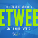 """Effect of Adding a """"Retweet"""" CTA to Your Tweets [SEJ Study] 