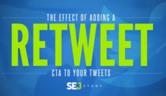 "Effect of Adding a ""Retweet"" CTA to Your Tweets [SEJ Study] 