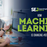 How Machine Learning is Changing SEO | SEJ