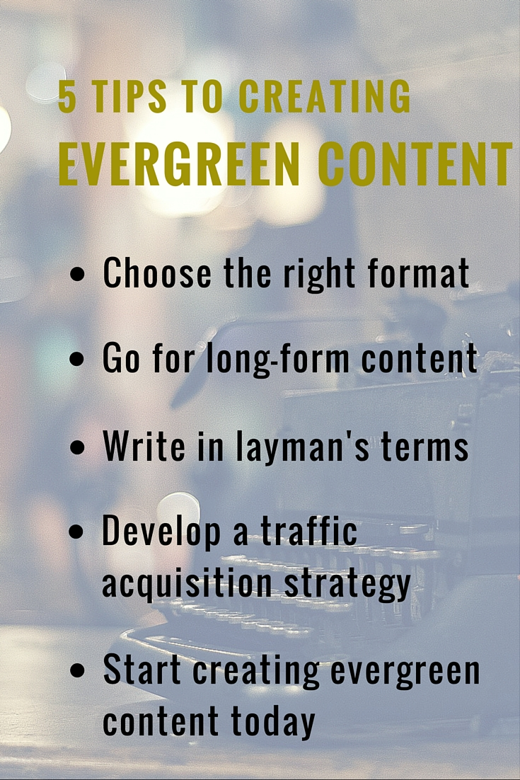 5 Tips to Creating Evergreen Content