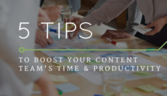 5 Tips to Boost Your Content Team's Productivity | SEJ