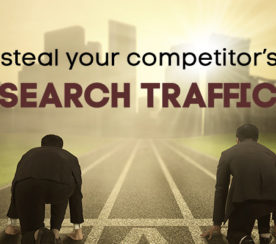 "How to ""Steal"" Your Competitor's Search Traffic Using Ahrefs"