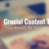 5 Crucial Content Creation Tactics You Might be Missing Out On