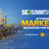 Biggest Savings on #SEJSummit Santa Monica Ends This Week