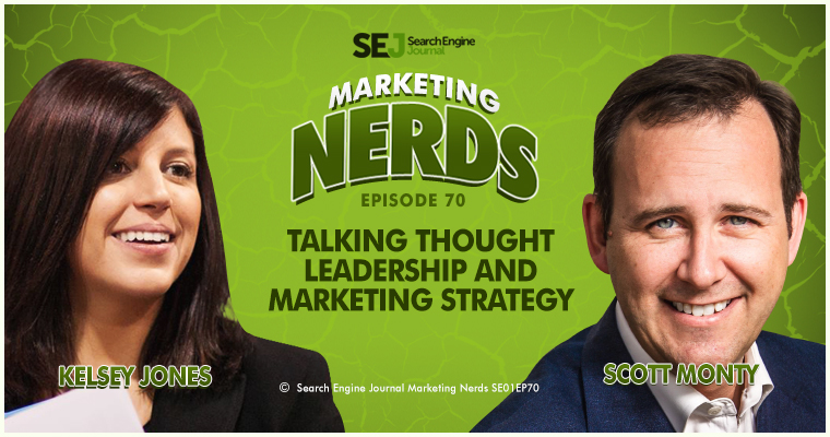 #MarketingNerds: Talking Thought Leadership, Marketing Strategy with Scott Monty