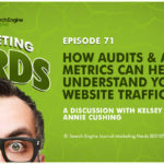 #MarketingNerds: Analytics Metrics and Web Traffic | SEJ