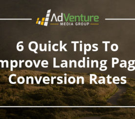 6 Quick Tips to Improve Landing Page Conversion Rates