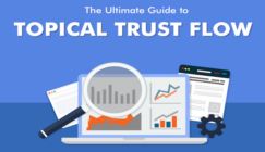 The Ultimate Guide to Topical Trust Flow [Infographic]