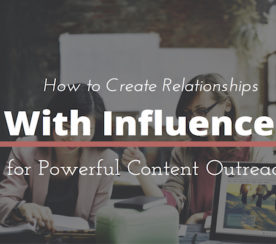 How to Create Relationships With Influencers to Boost Your Content Reach