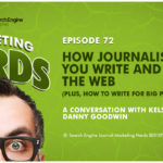 #MarketingNerds: Journalism and Writing for the Web | SEJ