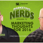 #MarketingNerds: Marketing Thoughts for 2016 | SEJ