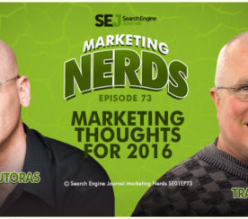 New #MarketingNerds Podcast: Mark Traphagen Talks Search Marketing in 2016