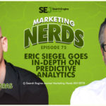 #MarketingNerds: Eric Siegel on Predictive Analytics | SEJ