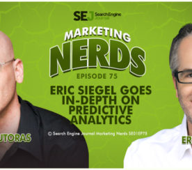 #MarketingNerds: Eric Siegel Goes In-Depth on Predictive Analytics