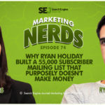 #MarketingNerds: Why Ryan Holiday Built a Genuine List | SEJ