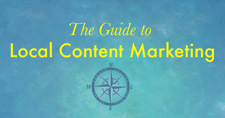 The Guide to Local Content Marketing