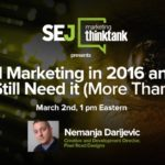 Next #SEJThinkTank: Visual Marketing in 2016 | SEJ