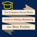 Social Media Guide to Holiday Marketing for Non Profits | SEJ