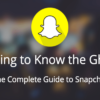 The Complete Guide to Snapchat