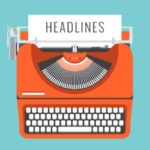 Catchy Headlines That You can Use on Your Blog | SEJ