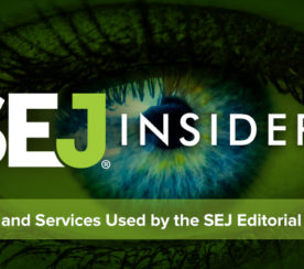 Inside Look at SEJ: Tools & Services for the Editorial Process
