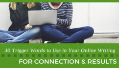 30 Trigger Words to Use in Your Online Writing for More Connections & Results