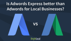 Is Adwords Express better than Adwords for Local Businesses?